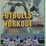 Fotboll 2000's Fotbollsworkout VHS från 1995